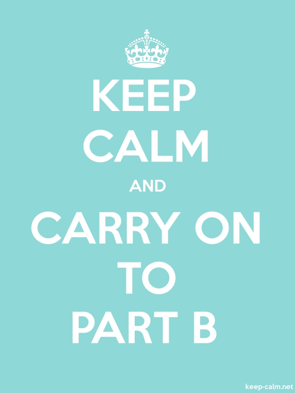 KEEP CALM AND CARRY ON TO PART B - white/lightblue - Default (600x800)