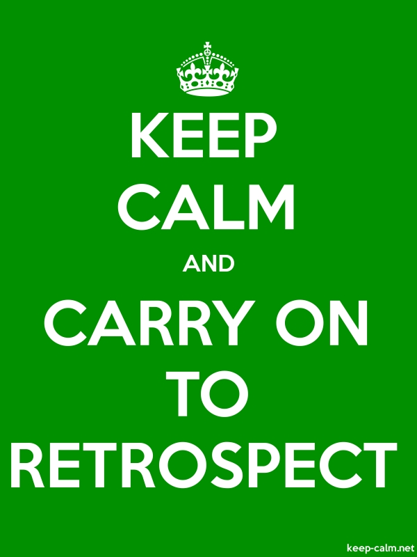 KEEP CALM AND CARRY ON TO RETROSPECT - white/green - Default (600x800)