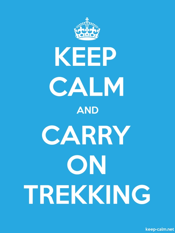 KEEP CALM AND CARRY ON TREKKING - white/blue - Default (600x800)