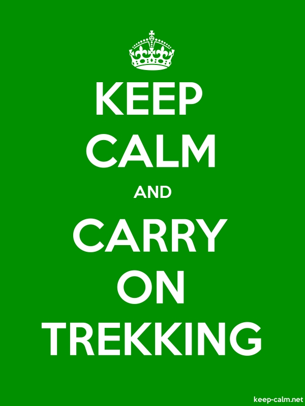 KEEP CALM AND CARRY ON TREKKING - white/green - Default (600x800)
