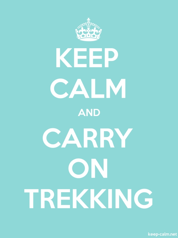 KEEP CALM AND CARRY ON TREKKING - white/lightblue - Default (600x800)