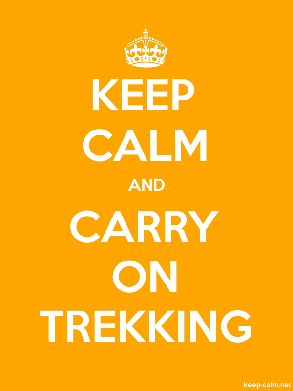 KEEP CALM AND CARRY ON TREKKING - white/orange - Default (600x800)