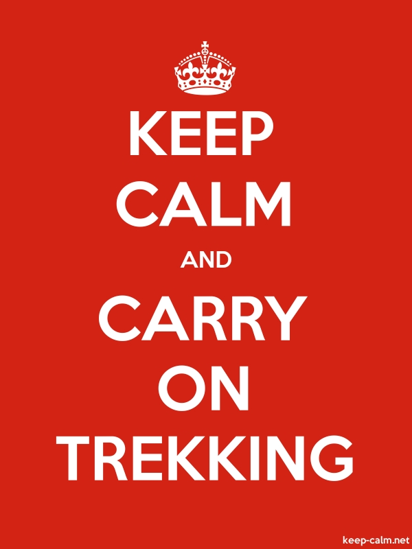 KEEP CALM AND CARRY ON TREKKING - white/red - Default (600x800)