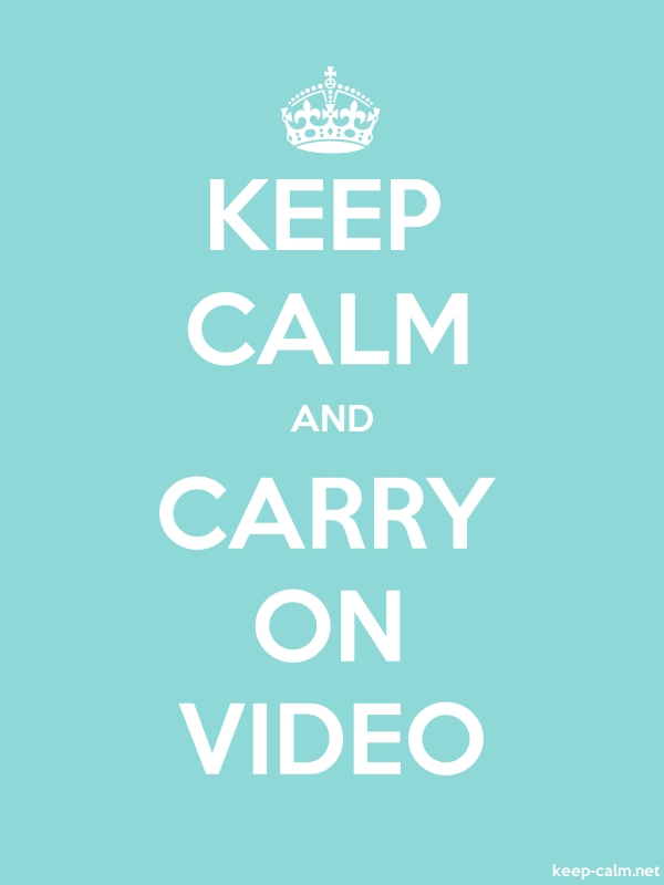 KEEP CALM AND CARRY ON VIDEO - white/lightblue - Default (600x800)