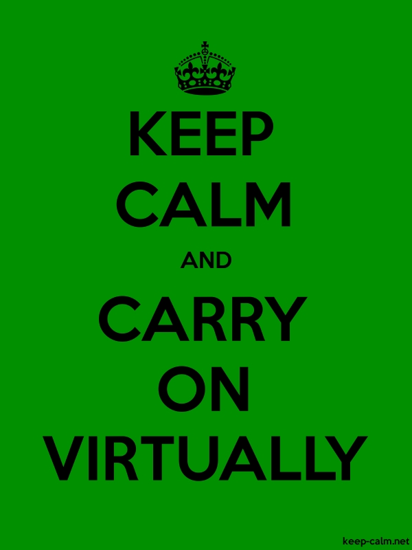 KEEP CALM AND CARRY ON VIRTUALLY - black/green - Default (600x800)