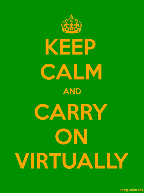 KEEP CALM AND CARRY ON VIRTUALLY - orange/green - Default (600x800)