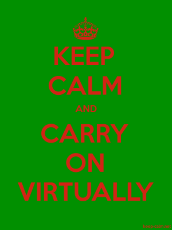 KEEP CALM AND CARRY ON VIRTUALLY - red/green - Default (600x800)