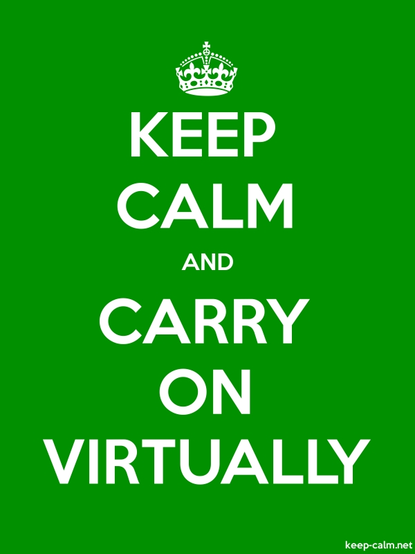 KEEP CALM AND CARRY ON VIRTUALLY - white/green - Default (600x800)