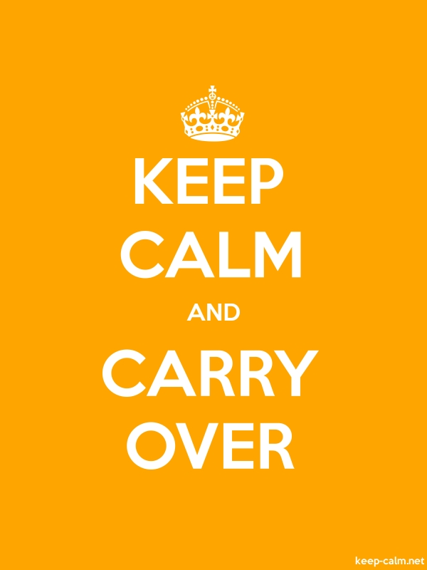 KEEP CALM AND CARRY OVER - white/orange - Default (600x800)