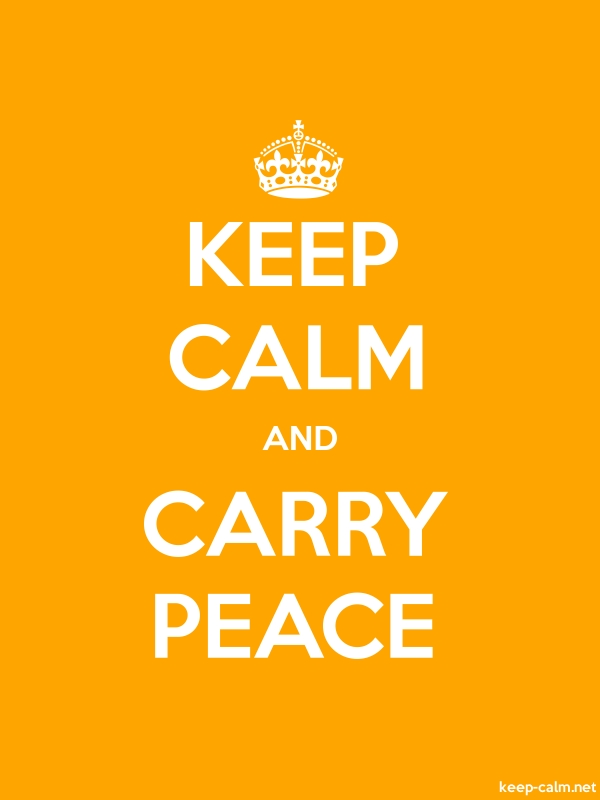 KEEP CALM AND CARRY PEACE - white/orange - Default (600x800)