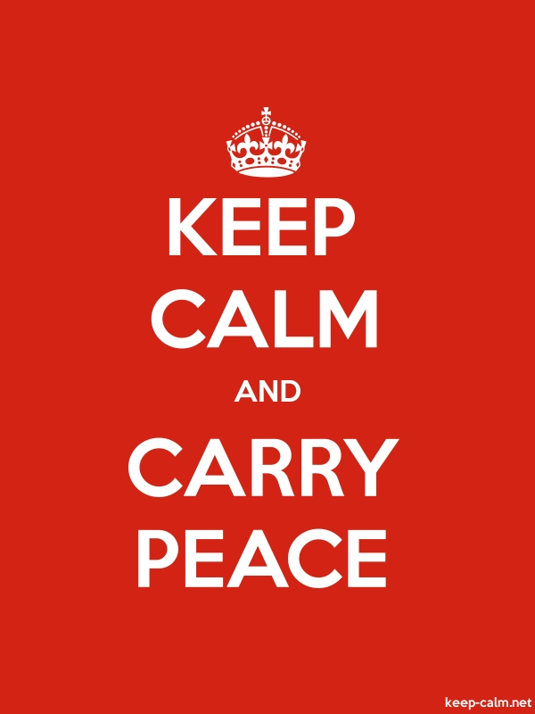 KEEP CALM AND CARRY PEACE - white/red - Default (600x800)