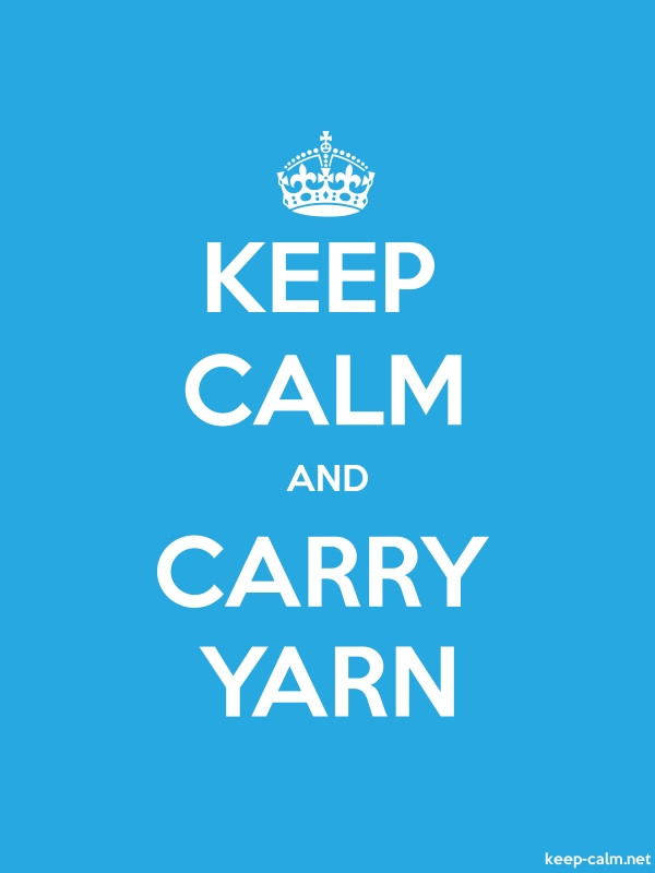 KEEP CALM AND CARRY YARN - white/blue - Default (600x800)