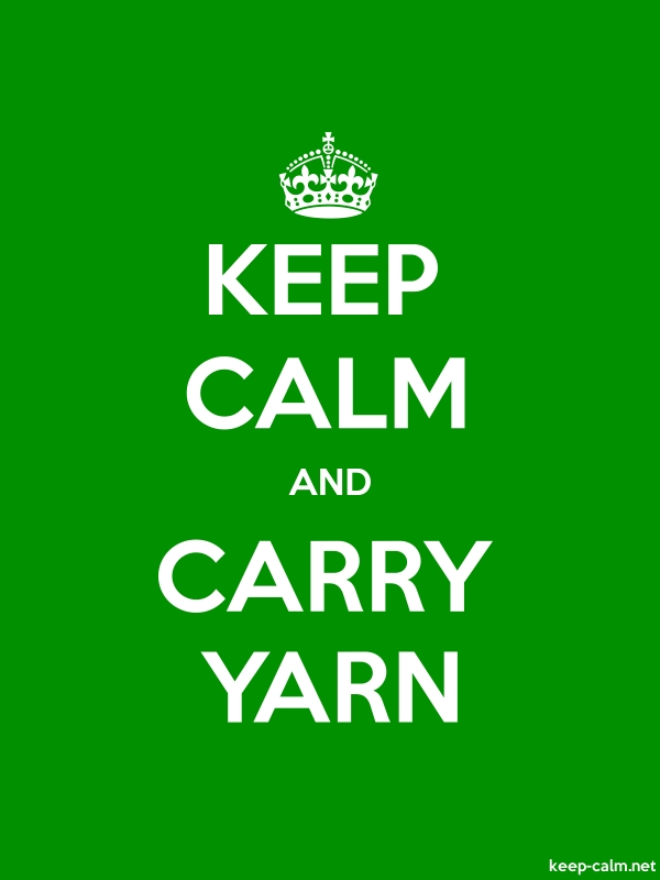 KEEP CALM AND CARRY YARN - white/green - Default (600x800)
