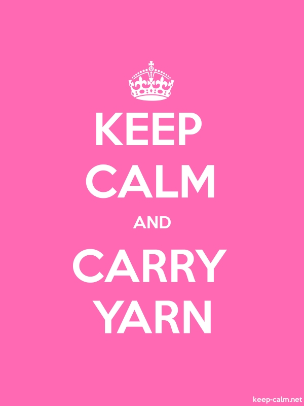 KEEP CALM AND CARRY YARN - white/pink - Default (600x800)
