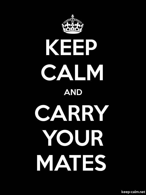 KEEP CALM AND CARRY YOUR MATES - white/black - Default (600x800)