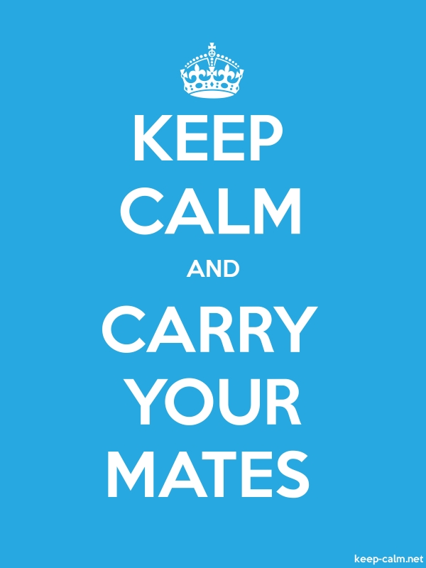 KEEP CALM AND CARRY YOUR MATES - white/blue - Default (600x800)