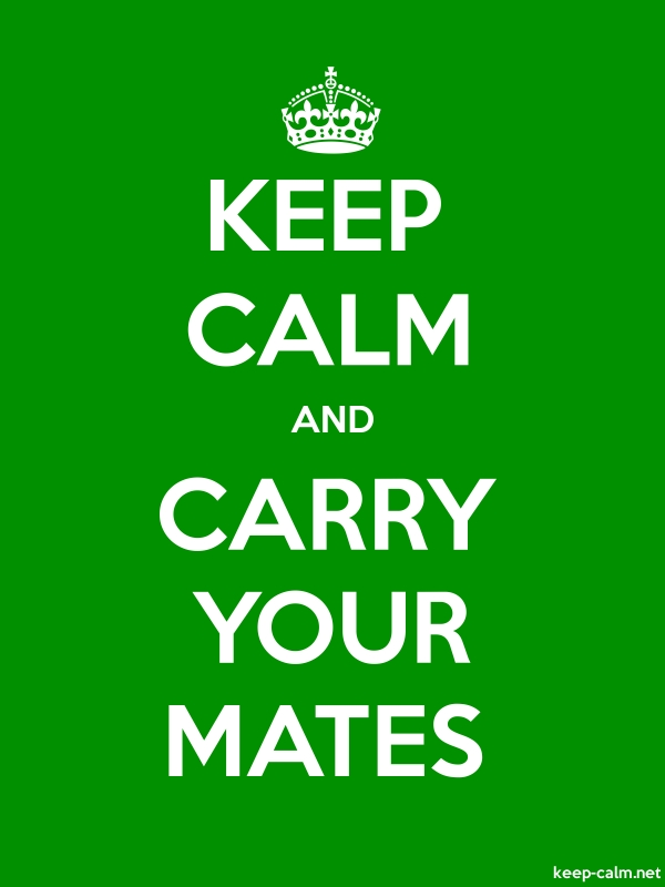 KEEP CALM AND CARRY YOUR MATES - white/green - Default (600x800)