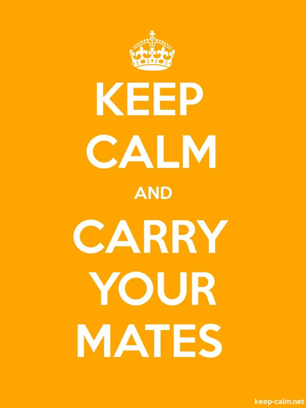 KEEP CALM AND CARRY YOUR MATES - white/orange - Default (600x800)