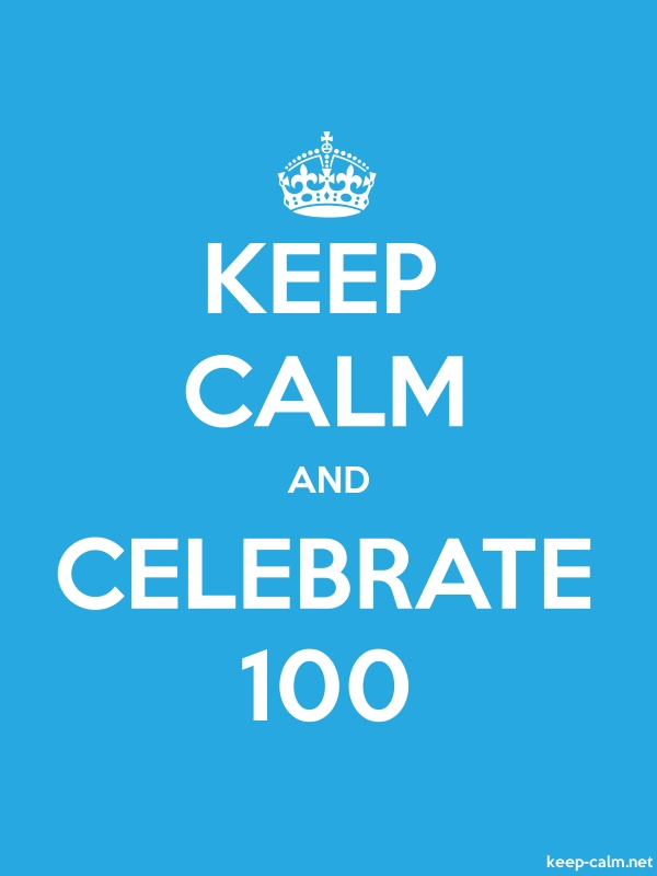 KEEP CALM AND CELEBRATE 100 - white/blue - Default (600x800)