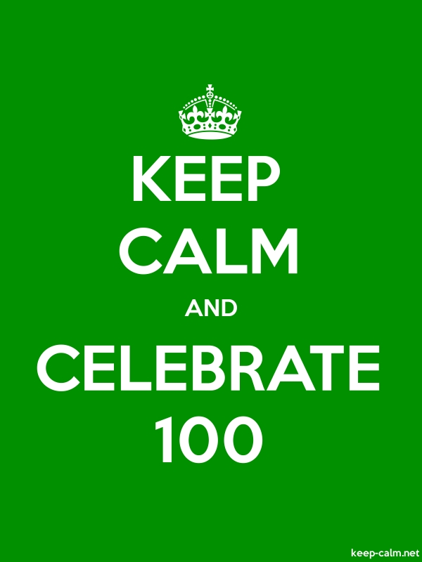 KEEP CALM AND CELEBRATE 100 - white/green - Default (600x800)
