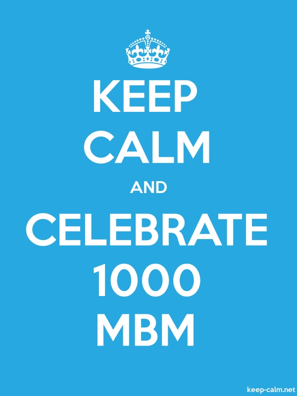 KEEP CALM AND CELEBRATE 1000 MBM - white/blue - Default (600x800)