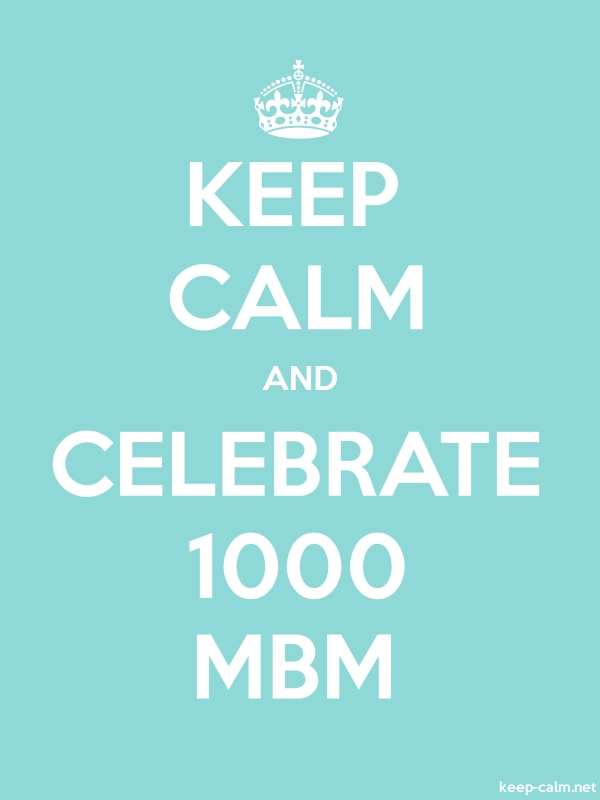 KEEP CALM AND CELEBRATE 1000 MBM - white/lightblue - Default (600x800)