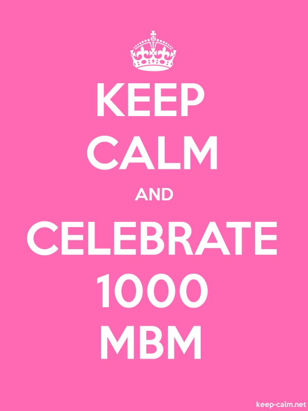 KEEP CALM AND CELEBRATE 1000 MBM - white/pink - Default (600x800)