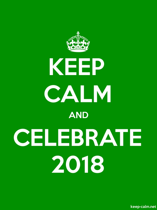 KEEP CALM AND CELEBRATE 2018 - white/green - Default (600x800)
