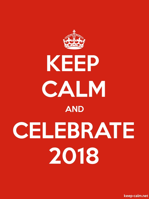 KEEP CALM AND CELEBRATE 2018 - white/red - Default (600x800)