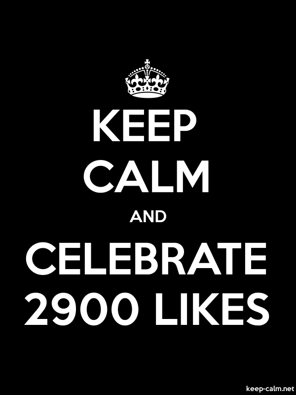 KEEP CALM AND CELEBRATE 2900 LIKES - white/black - Default (600x800)