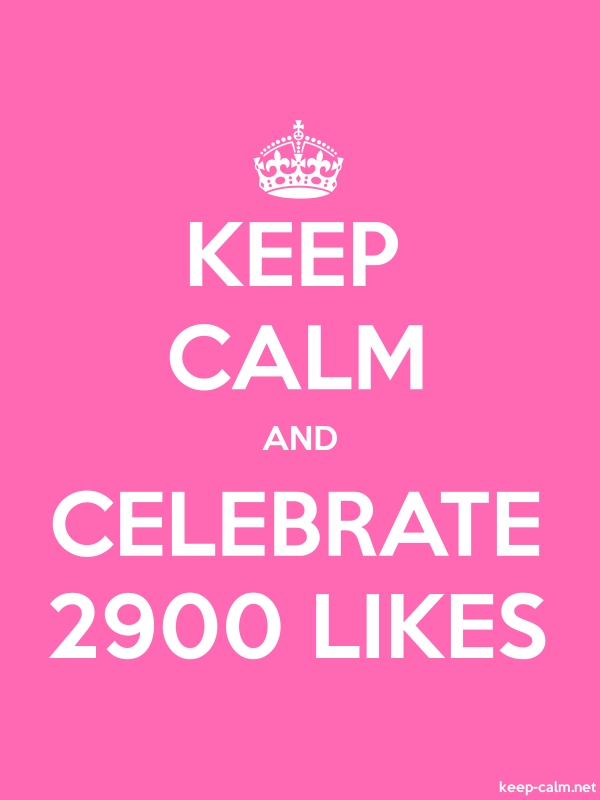KEEP CALM AND CELEBRATE 2900 LIKES - white/pink - Default (600x800)