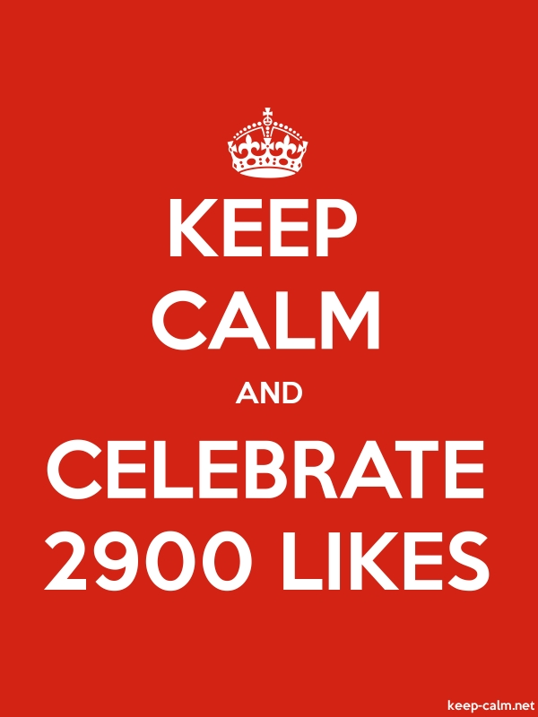 KEEP CALM AND CELEBRATE 2900 LIKES - white/red - Default (600x800)