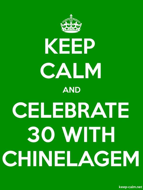 KEEP CALM AND CELEBRATE 30 WITH CHINELAGEM - white/green - Default (600x800)