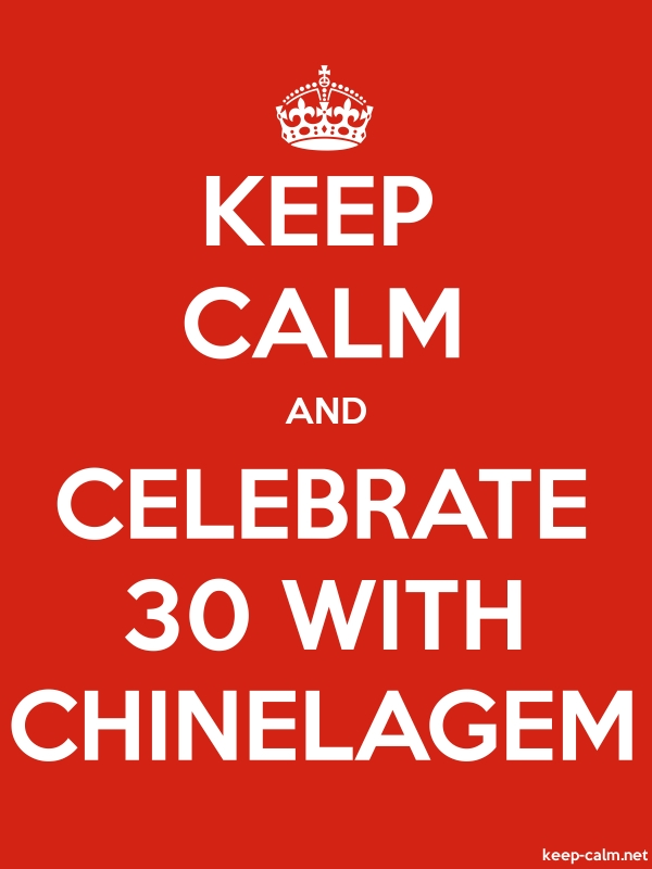 KEEP CALM AND CELEBRATE 30 WITH CHINELAGEM - white/red - Default (600x800)