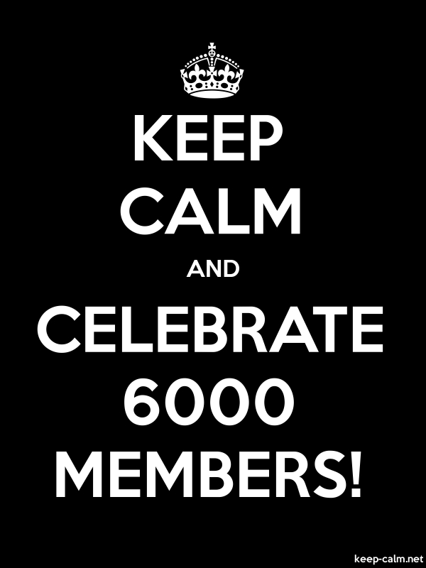 KEEP CALM AND CELEBRATE 6000 MEMBERS! - white/black - Default (600x800)