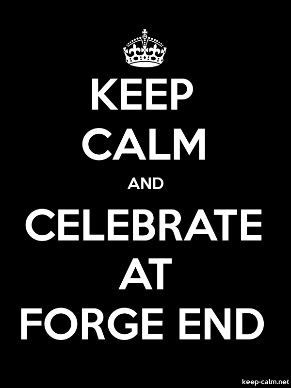 KEEP CALM AND CELEBRATE AT FORGE END - white/black - Default (600x800)