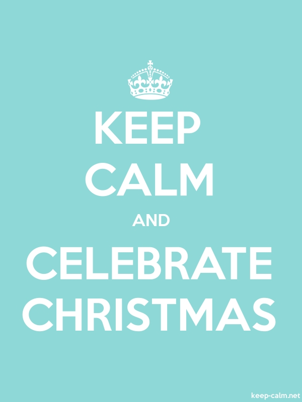 KEEP CALM AND CELEBRATE CHRISTMAS - white/lightblue - Default (600x800)