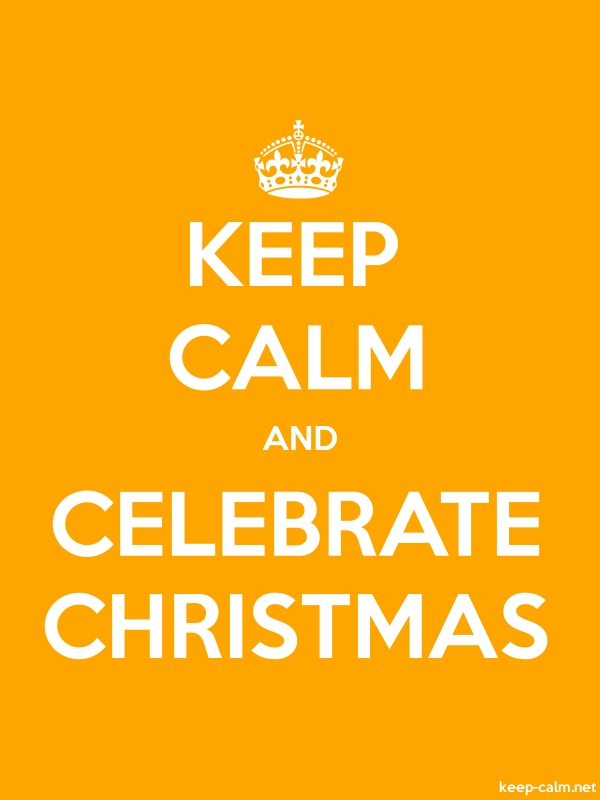 KEEP CALM AND CELEBRATE CHRISTMAS - white/orange - Default (600x800)