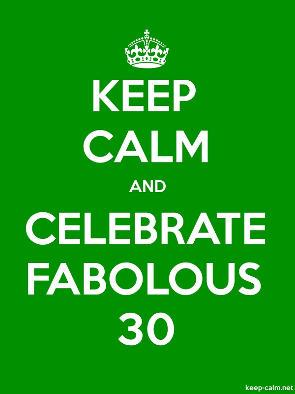 KEEP CALM AND CELEBRATE FABOLOUS 30 - white/green - Default (600x800)