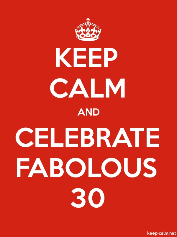 KEEP CALM AND CELEBRATE FABOLOUS 30 - white/red - Default (600x800)
