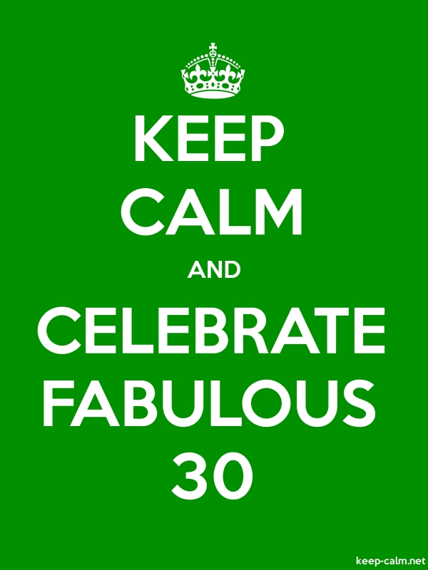 KEEP CALM AND CELEBRATE FABULOUS 30 - white/green - Default (600x800)