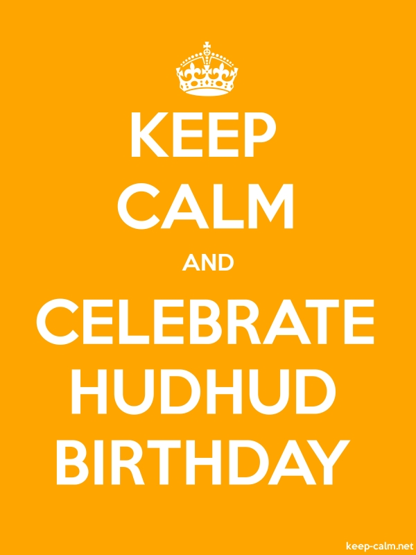 KEEP CALM AND CELEBRATE HUDHUD BIRTHDAY - white/orange - Default (600x800)
