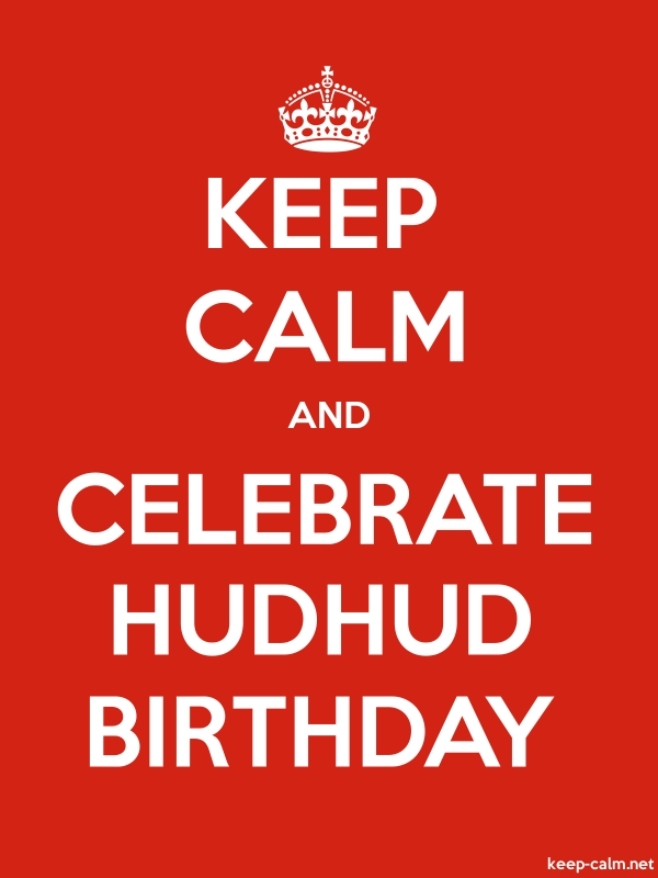 KEEP CALM AND CELEBRATE HUDHUD BIRTHDAY - white/red - Default (600x800)