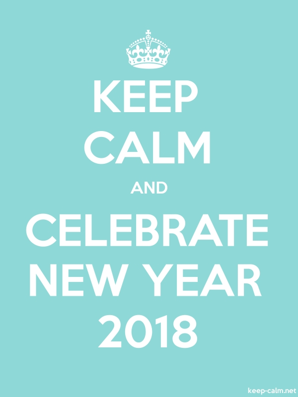 KEEP CALM AND CELEBRATE NEW YEAR 2018 - white/lightblue - Default (600x800)
