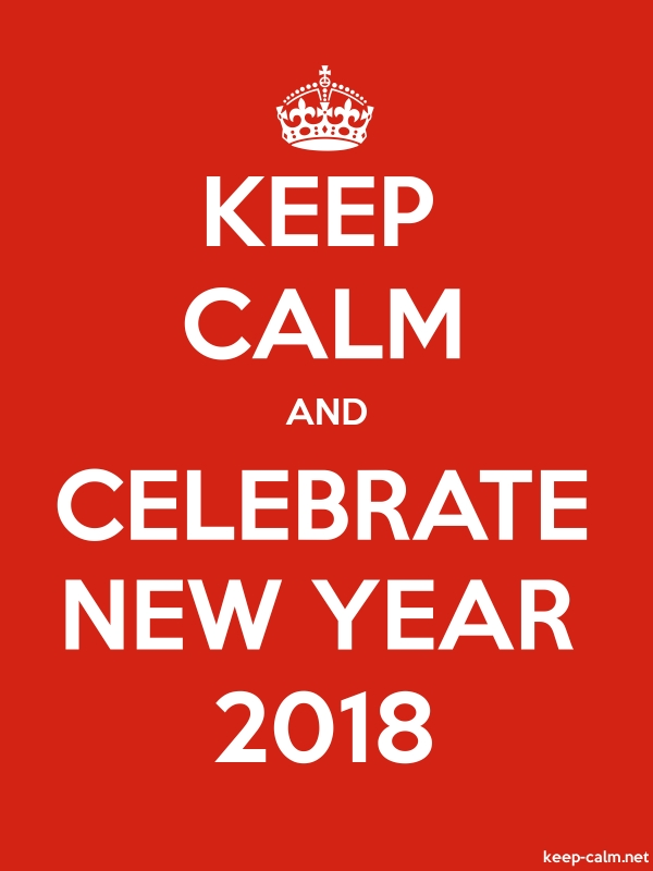 KEEP CALM AND CELEBRATE NEW YEAR 2018 - white/red - Default (600x800)