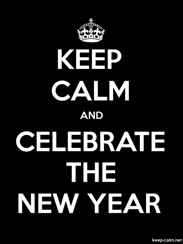 KEEP CALM AND CELEBRATE THE NEW YEAR - white/black - Default (600x800)
