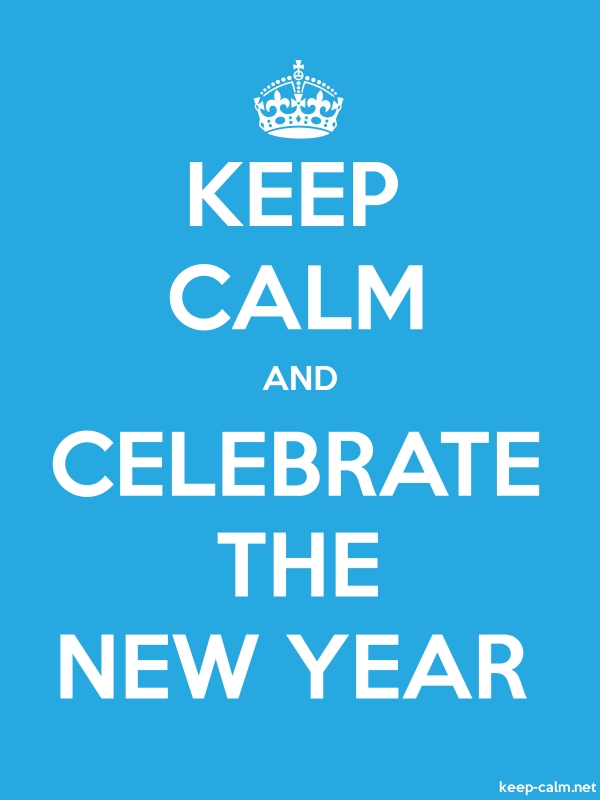 KEEP CALM AND CELEBRATE THE NEW YEAR - white/blue - Default (600x800)