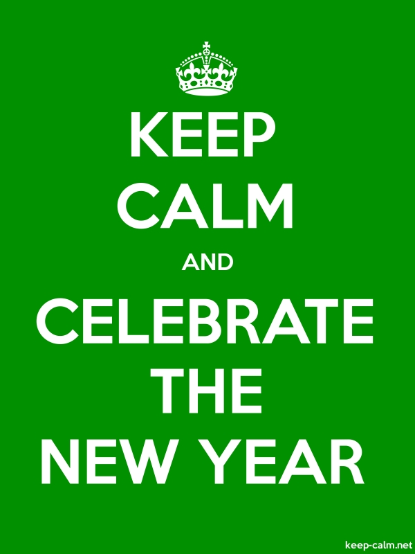 KEEP CALM AND CELEBRATE THE NEW YEAR - white/green - Default (600x800)