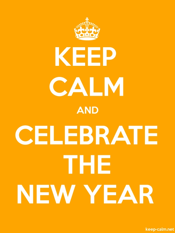 KEEP CALM AND CELEBRATE THE NEW YEAR - white/orange - Default (600x800)