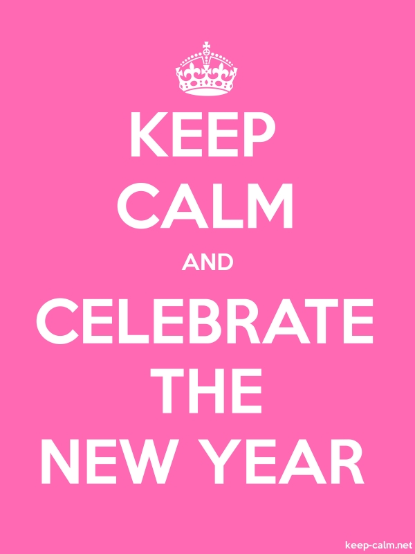 KEEP CALM AND CELEBRATE THE NEW YEAR - white/pink - Default (600x800)